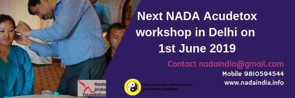 Are you looking for NADA Acupuncture Detoxification Specialist (Acudetox Specialist ) in India or next ADS training or hoping to add NADA protocol into your existing prevention, wellness ,addiction treatment or rehabilitation facility or behavioral health program?